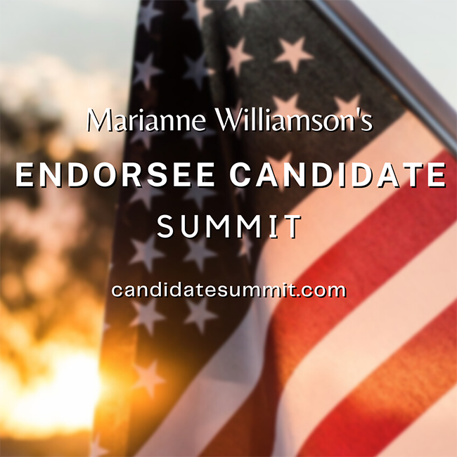 Marianne Williamson's Endorsee Candidate Summit