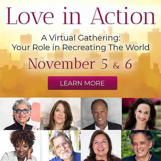 Love in Action A Virtual Gathering: Your Role in Recreating the World